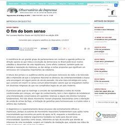 O fim do bom senso - Comentário para o programa radiofônico do Observatório, 2/3/2015
