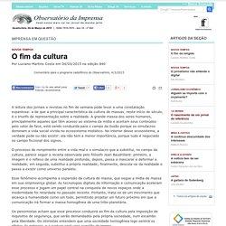 O fim da cultura - Comentário para o programa radiofônico do Observatório, 4/3/2015