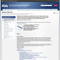 Guidance Documents (Medical Devices and Radiation-Emitting Products) > Guidance for Industry and FDA Staff - Class II Special Controls Guidance Document: Implantable Radiofrequency Transponder System for Patient Identification and Health Information