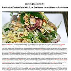 Archive » Thai-Inspired Seafood Salad with Snow Pea Shoots, Napa Cabbage, & Fresh Herbs