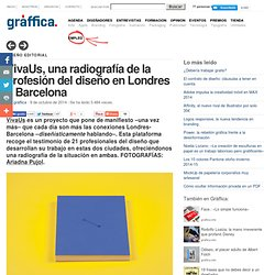 VivaUs, una radiografía sobre ser diseñador en Londres o en Barcelona