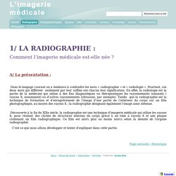 Radiographie - L'imagerie médicale