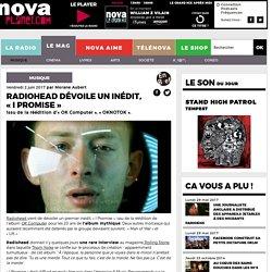 Radiohead dévoile un inédit, «I Promise»