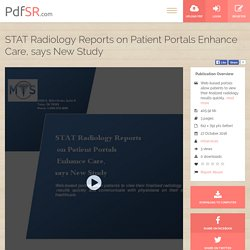 STAT Radiology Reports on Patient Portals Enhance Care, says New Study