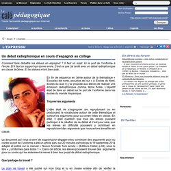 Un débat radiophonique en cours d'espagnol au collège