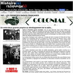 Histoire(s) radiophonique(s) > 1921 : les premières radios françaises