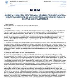 ANNEXE V - ECRIRE DES SCRIPTS RADIOPHONIQUES POUR AMELIORER LA SECURITE ALIMENTAIRE: LE MODELE DU RESEAU DES RADIOS RURALES DES PAYS EN DEVELOPPEMENT
