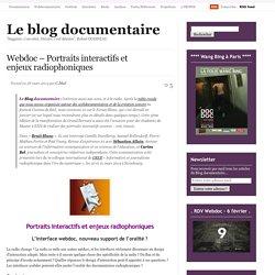 Webdoc – Portraits interactifs et enjeux radiophoniques
