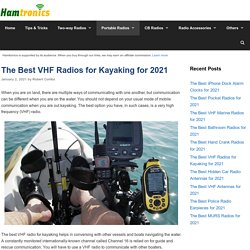 10 Best VHF Radios for Kayaking Reviewed and Rated in 2021