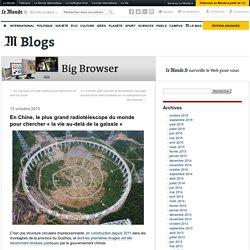 En Chine, le plus grand radiotélescope du monde pour chercher « la vie au-delà de la galaxie