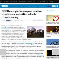 El SETI consigue fondos para reactivar el radiotelescopio ATA mediante crowdsourcing — ALT1040