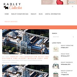 Radley collaboration with the Victoria and Albert Museum