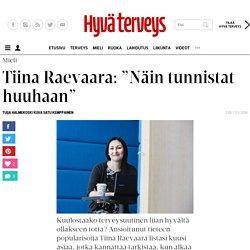"""Tiina Raevaara: """"Näin tunnistat huuhaan"""""""