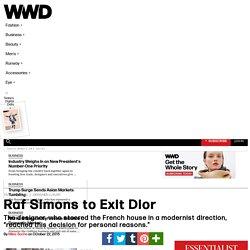 Designer Raf Simons Exiting Christian Dior