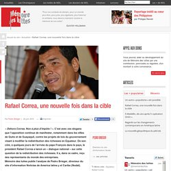 Rafael Correa, une nouvelle fois dans la cible