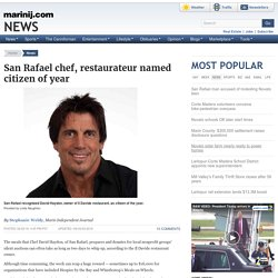 San Rafael chef, restaurateur named citizen of year