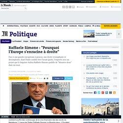 "Raffaele Simone : ""Pourquoi l'Europe s'enracine à droite"""