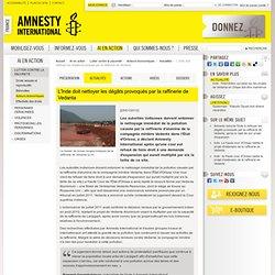 AMNESTY INTERNATIONAL 25/01/12 L'Inde doit nettoyer les dégâts provoqués par la raffinerie de Vedanta