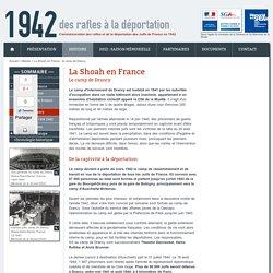1942, des rafles à la déportation - HISTOIRE - la Shoah en France: Le camp de Drancy
