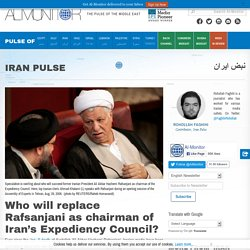 Who will replace Rafsanjani as chairman of Iran's Expediency Council?