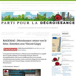 RAGEMAG : Décroissance: retour vers le futur. Entretien avec Vincent Liegey