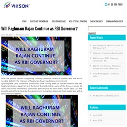 Will Raghuram Rajan Continue as RBI Governor?