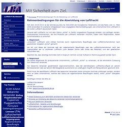 Luftfahrt Bundesamt - Homepage - Rahmenbedingungen für die Abwicklung von Luftfracht