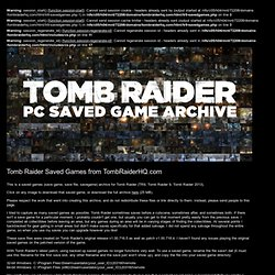 Tomb Raider PC Save Games Savegames Saved Games