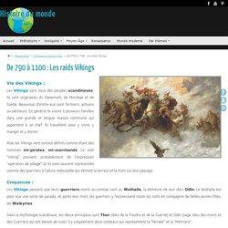 Les raids Vikings - Moyen-âge, Europe - Histoire du monde