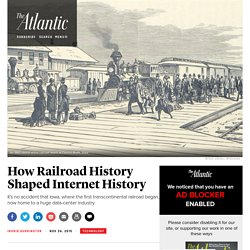 How Railroad History Shaped Internet History