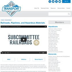 Railroads, Pipelines, and Hazardous Materials