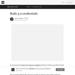 Rails 5.2 credentials – cedarcode