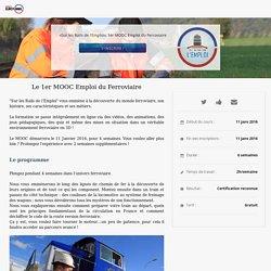 un mooc pour decouvrir les metiers du ferroviaire «Sur les Rails de l'Emploi», 1er MOOC Emploi du Ferroviaire