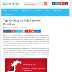 Top 50+ Ruby on Rails Interview Questions – Dzine Ninja