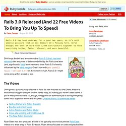 Rails 3.0 Released (And 22 Free Videos To Bring You Up To Speed)