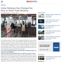 Indian Railways Has Changed the Rule of Tatkal Ticket Booking