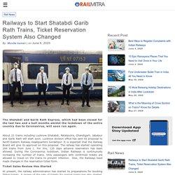 Railways to Start Shatabdi Garib Rath Trains, Ticket Reservation System Also Changed