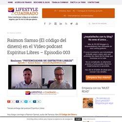 Raimon Samso (El código del dinero)
