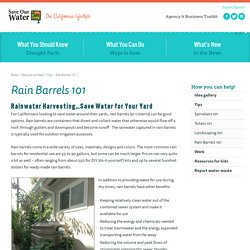 Rain Barrels 101 - Save Our Water