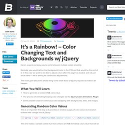 It's a Rainbow! – Color Changing Text and Backgrounds w/ jQuery
