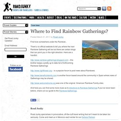 Where to Find Rainbow Gatherings? - Road Junky Guides