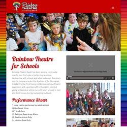 » Rainbow Theatre for Schools