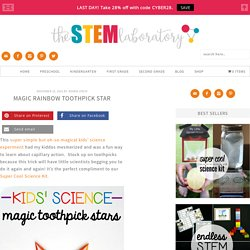 Magic Rainbow Toothpick Star - The Stem Laboratory