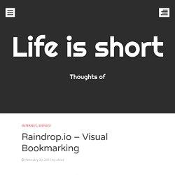 Raindrop.io – Visual Bookmarking