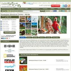 Tambopata Research Center - 4D/3N - Classic Rainforest Expeditions