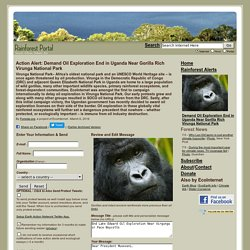 March 22, 2012 - Congo's Rainforests – Including Gorilla Rich Virunga National Park - Targeted by UK's SOCO Oil Company