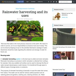 Rainwater harvesting and its uses