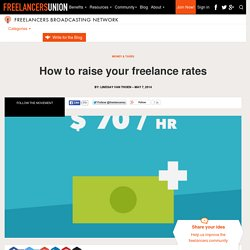How to raise your freelance rates