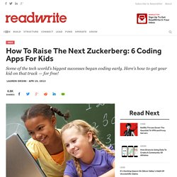 How To Raise The Next Zuckerberg: 6 Coding Apps For Kids