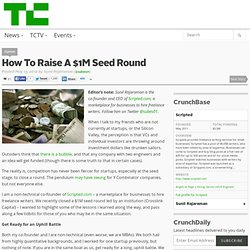 How To Raise A $1M Seed Round